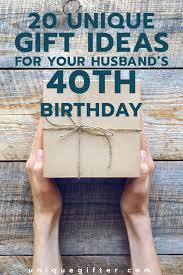 40 gift ideas for your husband s 40th birthday