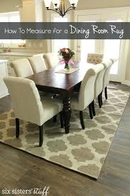 dining room table rug how to correctly measure for a dining room rug dining room table