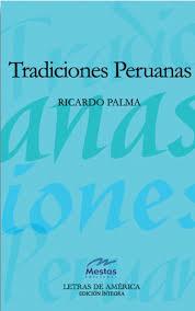 tradiciones peruanas ricardo palma
