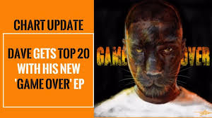 Top 20 Official Chart Mixtape Madness Chart Update Dave Gets Top 20 With His