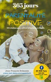 Le Premier Recueil De Citations Sur La Parentalité Positive