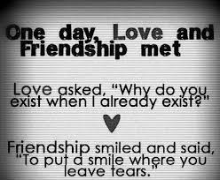 Quotes About Friendship And Love Classy One DayLove And Friendship Met Friendship Quote Quotespictures