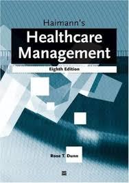 haimann s healthcare management rose dunn