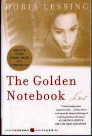 best creative thinkers worldwide images harlem  cover of the golden notebook novel by british author and nobel prize for literature winner doris lessing posted essay by aberjhani something more
