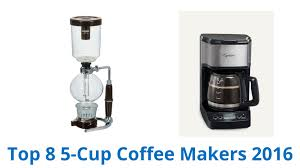 5 Cup Coffee Maker 8 Best 5 Cup Coffee Makers 2016 Youtube