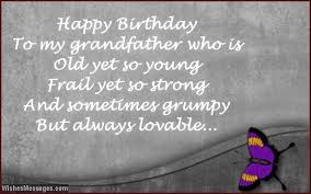 Grandpa Quotes Best Birthday Wishes For Grandpa Birthday Messages For Grandfather