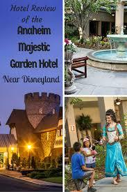 hotel review anaheim majestic garden hotel near disneyland