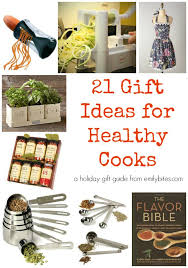 21 gift ideas for healthy cooks the perfect holiday gift guide for the healthy eaters or weight watchers in your life emilybites