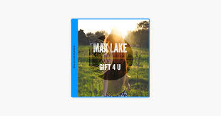 gift 4 u single by max lake on apple