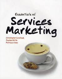 Services Marketing Essentials Of Services Marketing Christopher H Lovelock Jochen