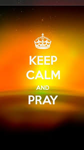 keep calm and pray the iphone 5 wallpaper i just pinned