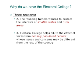 electoral college  8 why do we have the electoral college