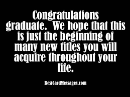 congratulations to graduate graduation card messages