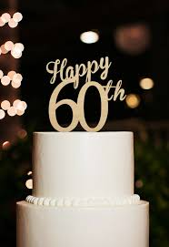 Happy 60th Cake Topper60 Years Anniversary Cake Toppercutsom