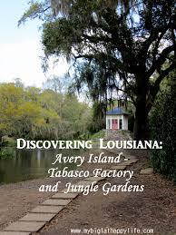 avery island tabasco factory and jungle gardens averyisland louisiana tabasco mybigfathappylife