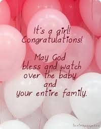 Pin by Jacqueline Rhodes Boyd on BIRTHDAY WISHES: Birthday & Other  Greetings   Baby girl wishes, New baby girl congratulations, Congrats baby  girl