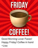 See more of coffee and quotes on facebook. Best 28 Coffee Friday Images Memes And Quotes Online In 2021