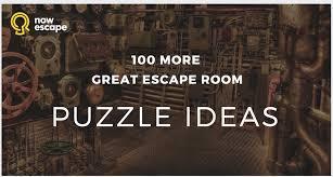 100 more great escape room puzzle ideas
