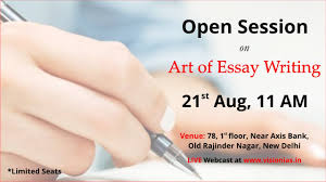 open session on art of essay writing open session on art of essay writing