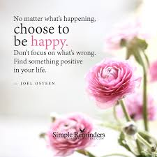 Choose To Be Happy Quotes Fascinating Choose To Be Happy By Joel Osteen McGill Media