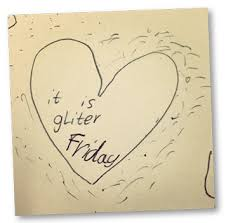 A heart drawn with the words 'It is glitter Friday'. Well, the words are spelled incorrectly in the image, but other than that...