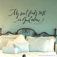 verse wall decals also scripture wall decal my soul finds rest in alone bedroom