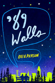 Small Picture Book Review 89 Walls by Katie Pierson TLT16 Teen Librarian