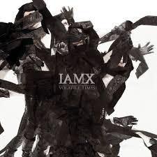 Iamx Alive In New Light Vinyl Iamx Volatile Times Cd Amoeba Music