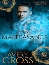 Read Malfeasance Online by Avery Cross | Books