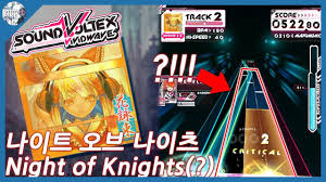 Sdvx This Chart Is H T Night Of Knights Inf 17