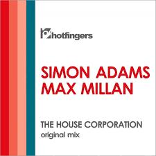 Simon Adams Max Millan The House Corporation