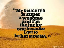 Love My Daughter Quotes Fascinating A Collection Of Best 48 Sweet I Love My Daughter Quotes And Sayings