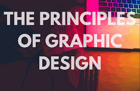 Graphic Design Definition Principles Of Graphic Design Yugam Mehta Medium