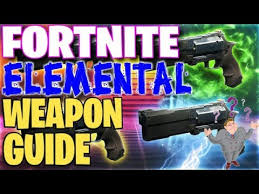 Fortnite Elemental Weapon Guide Most Powerful Guns Things You Didnt Know