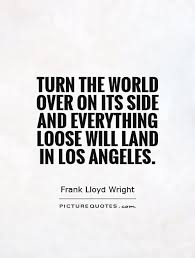 Los Angeles Quotes Simple 48 Angeles Quotes 48 QuotePrism