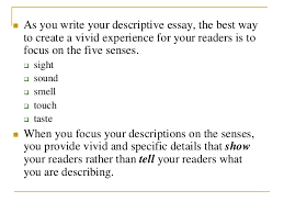 how to write a descriptive essay 7  as you write your descriptive essay