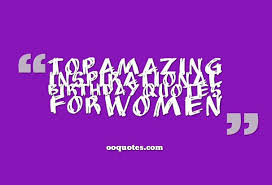 Birthday Quotes For Women Cool Collection About Inspirational Birthday Quotes For Women Quotes