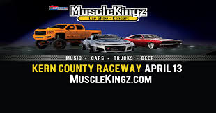 Musclekingz Car Show Concert Kern County Raceway Park