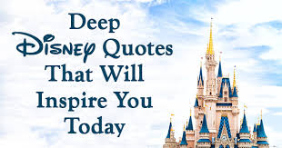 Deep Disney Quotes That Will Inspire You Today A Beautiful Mind 40 Me Adorable Disney Quote