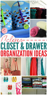 clever ways to organize your closets and drawers