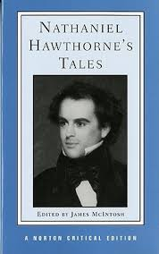 nathaniel hawthorne s tales by nathaniel hawthorne