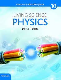 Science Physics Cbse Living Science Physics Class 10 Revised 2017 Amazon
