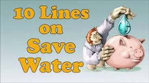 10 lines on save water for children and
