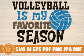Volleyball ball svg design, cut file for cricut & silhouette, svg volley ball vector clipart, dxf, eps, png, pdf files. 1 Volleyball Favorite Season Svg Designs Graphics