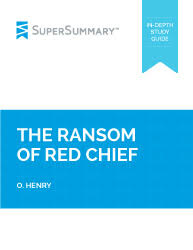 The Ransom Of Red Chief Plot Chart The Ransom Of Red Chief Summary Supersummary