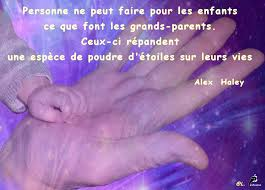 Lamour De Nos Petits Enfants Citation Dalex Haley Le Jardin De