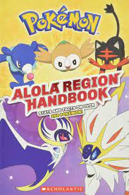 Alola Region Handbook (Pokémon) (Pokemon): Amazon.de: Scholastic:  Fremdsprachige Bücher