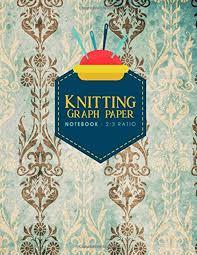 Knitters Graph Paper Journal Knitting Design Graph Paper Blank