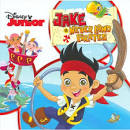 Jake and the Neverland Pirates [Original Motion Picture Soundtrack] album by The Never Land Pirate Band