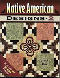 Quilting Patterns from Native American Designs: Joyce Mori ... & Native American Designs 2 Adamdwight.com